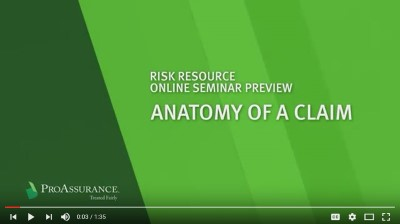 New physician online seminar video: Anatomy of a Claim